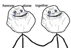 forever_alone_together