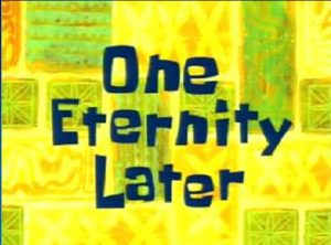 one_eternity_later